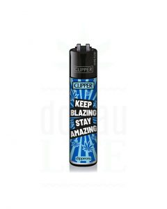 keep blazing stay amazing